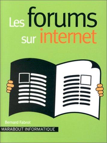 Les Forums sur Internet