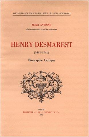 Henry Desmarest, 1661-1741