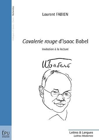Cavalerie rouge d'Isaac Babel : Invitation à la