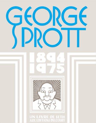 George Sprott : 1894-1975