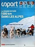 SPORT [No 35] du 10/12/2004 - FOOT - MARSEILLE - SKI ALPIN - NICOLAS VANIER - M. BELLEGARDE - LA GRANDE ODYSSEE DANS LES ALPES...