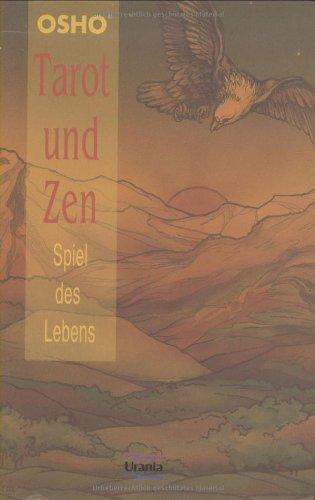 Tarot und Zen: Spiel des Lebens