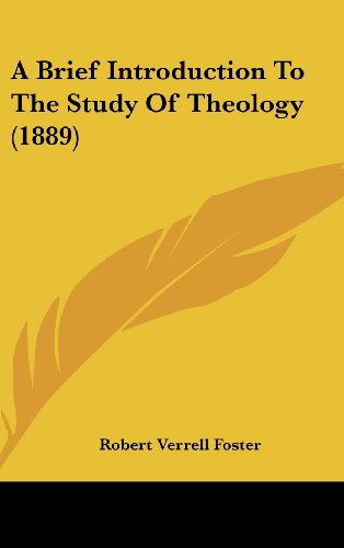A Brief Introduction to the Study of Theology (1889)