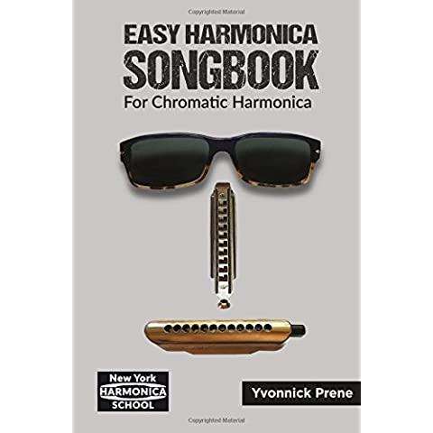 Easy Harmonica Songbook for Chromatic Harmonica: For Chromatic Harmonica, 70 Audio Examples, Lyrics and Tabs