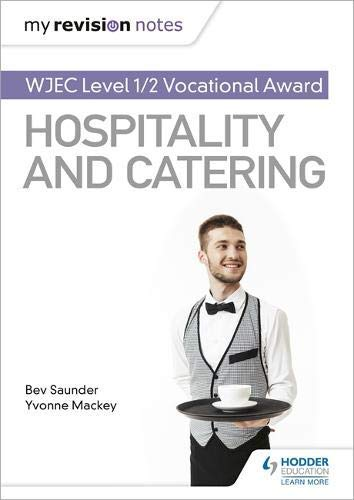 My Revision Notes: WJEC Level 1/2 Vocational Award in Hospitality and Catering (English Edition) (Health Sciences Curriculum)