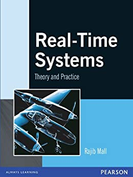 Real-Time Systems: Theory and Practice by [Mall, Rajib]
