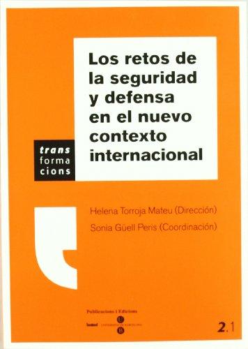 Los retos de la seguridad y defensa en el nuevo contexto internacional por Sonia Güell Peris