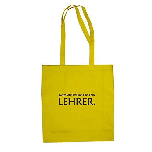 Lasst mich durch. Ich bin Lehrer - Stofftasche / Beutel, Farbe: gelb
