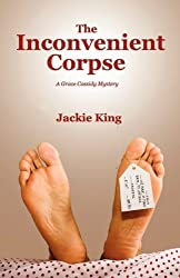 The Inconvenient Corpse (Grace Cassidy Mystery) by Jackie King GUI (2009-02-28)