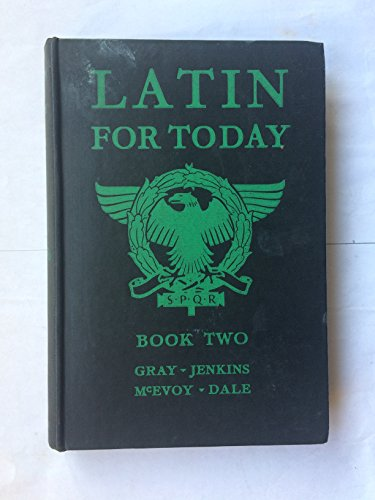 Latin For Today: Book Two