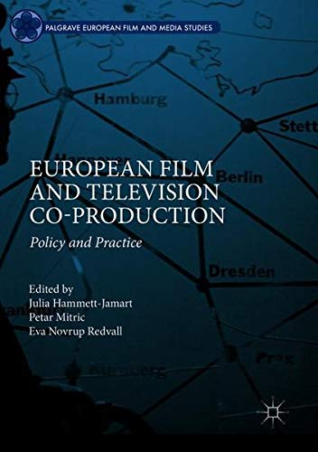 European Film and Television Co-production: Policy and Practice