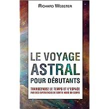 Le voyage astral pour débutants