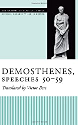 Demosthenes, Speeches 50-59 (Oratory of Classical Greece)