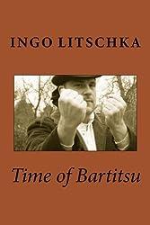 Time of Bartitsu: Die Selbstverteidigung für Ladies und Gentlemen (Bartitsu Serie 1, Band 1)