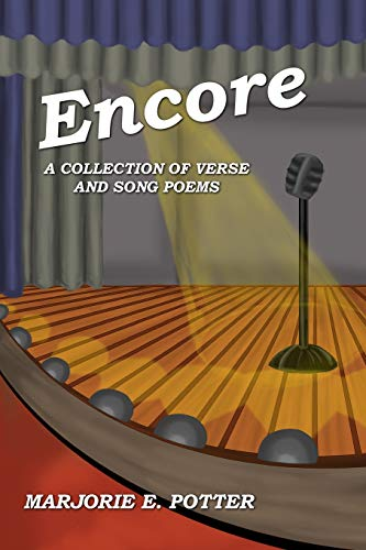 Encore: A Collection of Verse & Song Poems