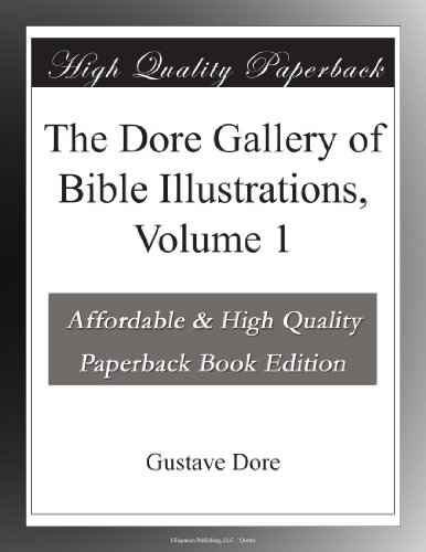 The Dore Gallery of Bible Illustrations, Volume 1
