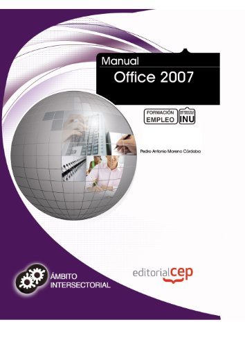 Manual Office 2007. Formación para el Empleo (Colección 1390)