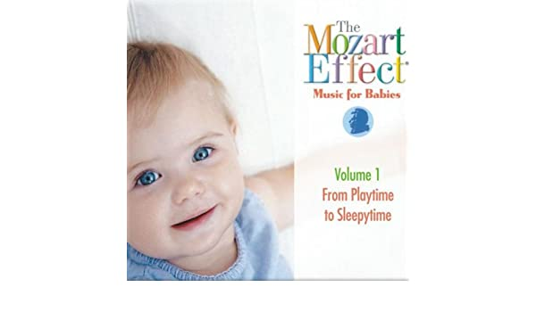 Buy The Mozart Effect For Babies Vol  From Playtime To Sleepytime Online At Low Prices In India Amazon Music Store Amazon In