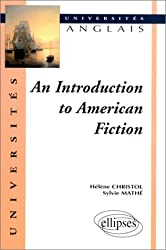 An introduction to american fiction