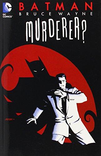 Batman: Bruce Wayne  Murderer TP (New Edition)
