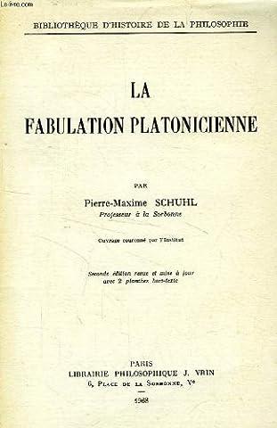 Pierre Maxime Schuhl - LA FABULATION