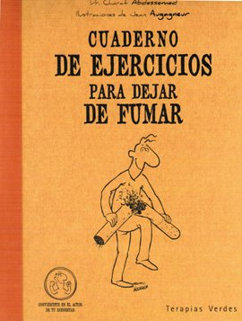 Cuaderno De Ejercicios Para Dejar De Fumar (Terapias Cuadernos ejercicios) por CHARAF ABDESSEMED