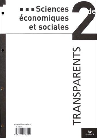 Sciences économiques et sociales, 2de : Transparents