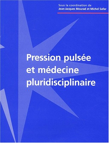 Pression pulsée et médecine pluridisciplinaire