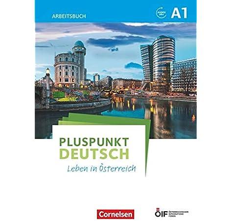 Pluspunkt Deutsch Leben In Osterreich A1 Kursbuch Mit Audios Und Videos Online Amazon Co Uk Jin Friederike Schote Joachim 9783065209731 Books