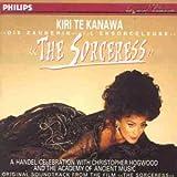 Kiri Te Kanawa ~ The Sorceresse (Handel Arias)