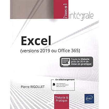 Excel (versions 2019 ou Office 365) - L'intégrale