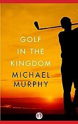 Golf in the Kingdom (English Edition)