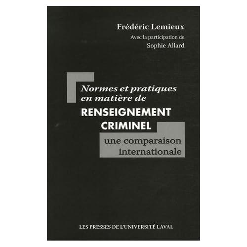 Normes et pratiques en matière de renseignement criminel : une comparaison internationale
