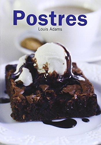 Hoy Cocinamos. Postres (Hoy Cocinamos (lu)) por LOUIS ADAMS
