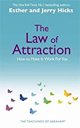 The Law Of Attraction: How to Make It Work For You by Esther Hicks (2007-02-22)