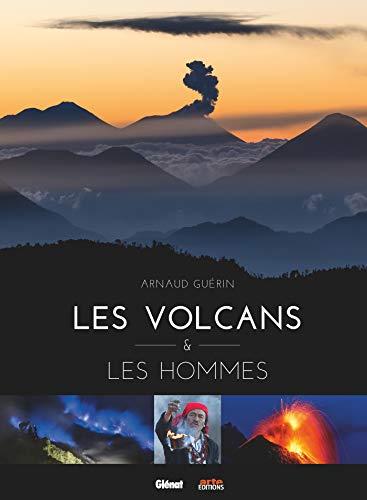 Les volcans et les hommes