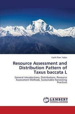 resource-assessment-and-distribution-pattern-of-taxus-baccata-l-by-author-yadav-kashi-ram-published-