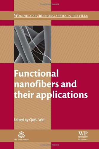 Functional Nanofibers and their Applications (Woodhead Publishing Series in Textiles)