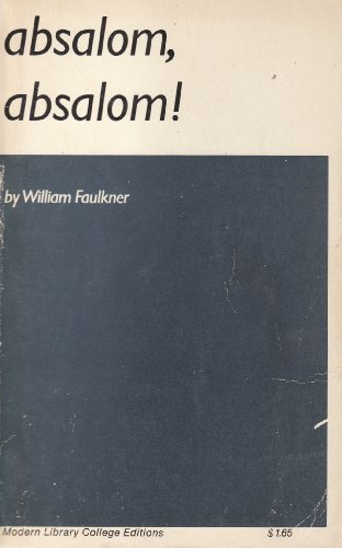 Absalom! Absalom! (Modern Library)