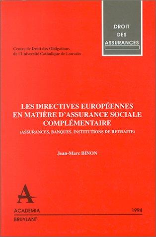 Les directives européennes en matières d'assurance sociale complémentaire