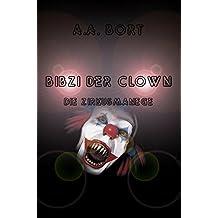 Bibzi der Clown Die Zirkusmanege