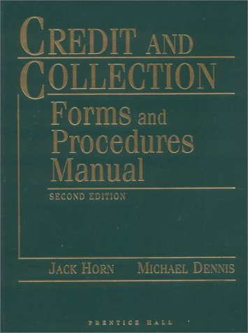 Credit and Collection Forms and Procedures Manual PDF Books