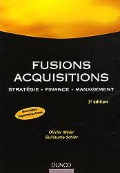 Fusions, acquisitions : Stratégie, finance, management
