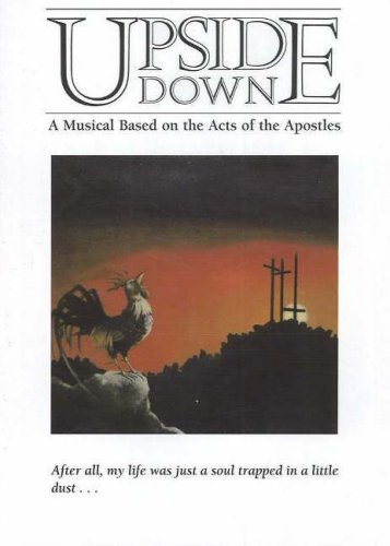 UpsideDown 1987 Version 1987: A Musical Based on the Acts of the Apostles por New York City Church of Christ