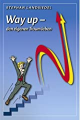 Way up - den eigenen Traum leben Taschenbuch