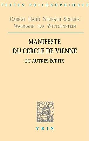 Manifeste du Cercle de Vienne et autres écrits