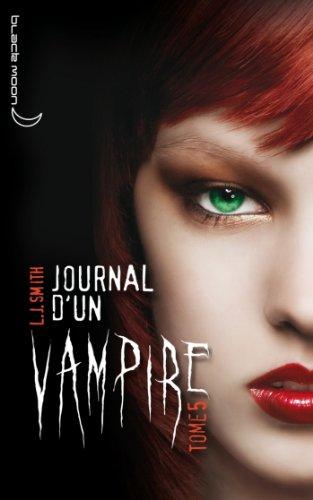 Amazon.fr - Journal d'un vampire - Tome 5 - L'Ultime