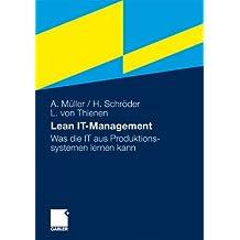Lean IT-Management: Was die IT aus Produktionssystemen lernen kann (German Edition)