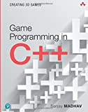 Game Programming in C++: Creating 3D Games (Pearson Addison-Wesley Game Design and Development)