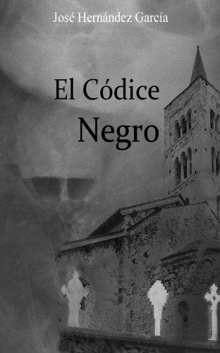 El Códice Negro: Aventuras, intriga, acción y suspense hasta el final. (Spanish Edition)